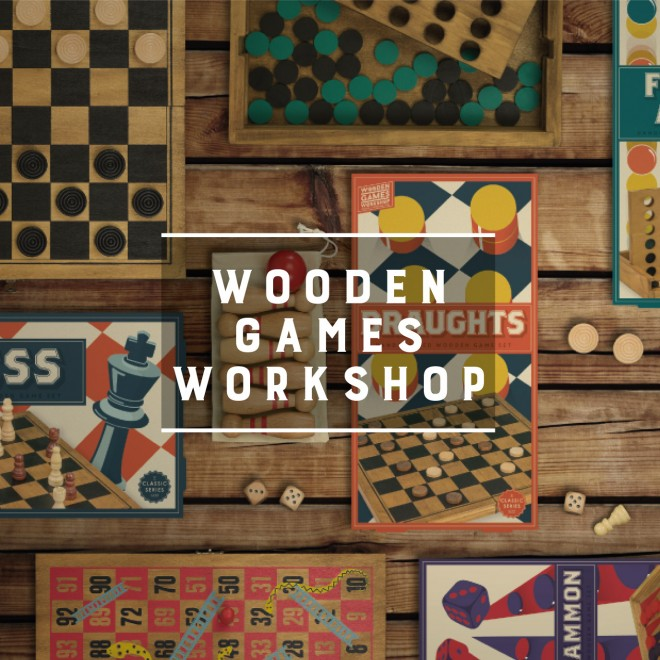 Wooden Games Workshop