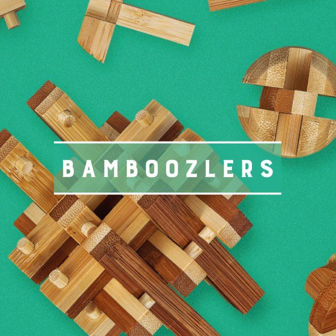 Bamboozlers